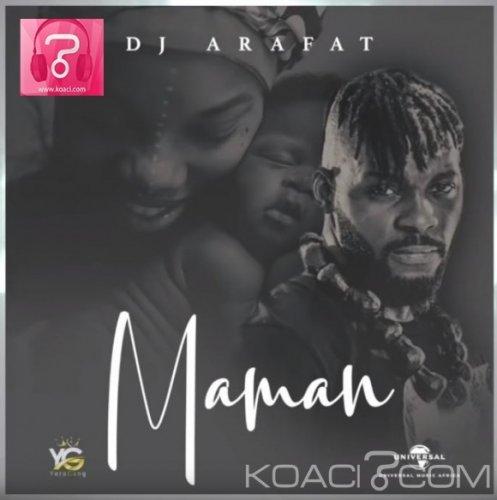 DJ ARAFAT - HOMMAGE AUX MAMANS - Coupé Décalé