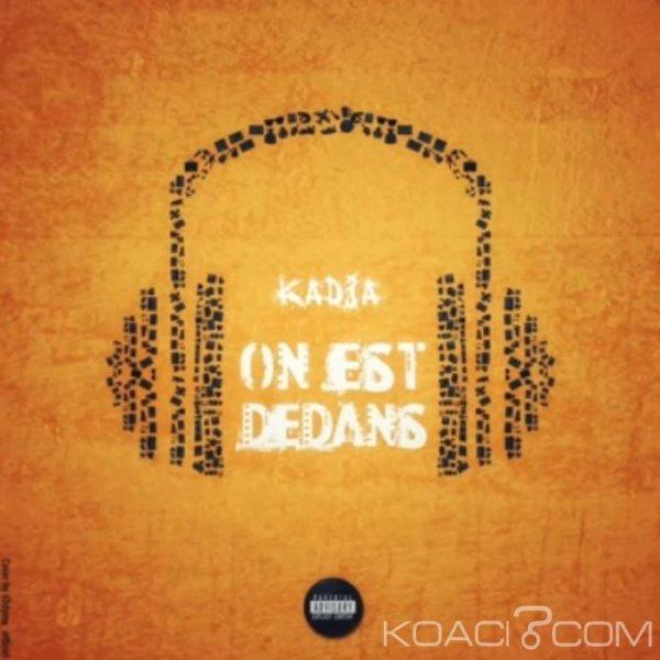 Kadja - On est dedans - Rap