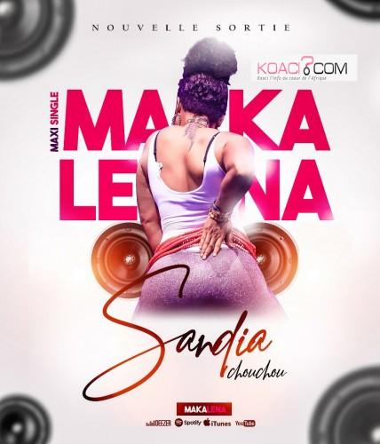 Sandia Chouchou - Makalena - Coupé Décalé