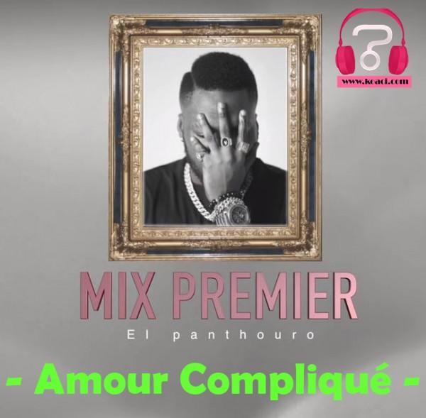 Mix Premier - Amour Compliqué - Coupé Décalé