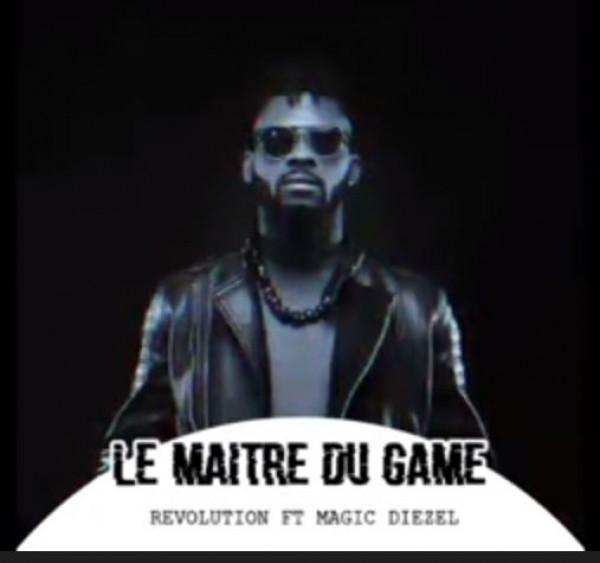 MAGIC DIEZEL Ft REVOLUTION - LE MAÎTRE DU GAME - Zouglou