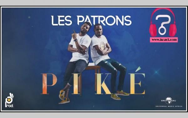 Les Patrons - Piké - Zouglou