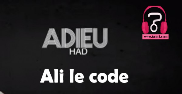 Ali le code - Adieu Had - Coupé Décalé