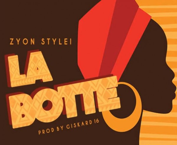 Zyon Stylei - La Botte - Gaboma