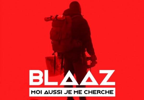 Blaaz  - Moi Aussi Je Me Cherche - Bénin