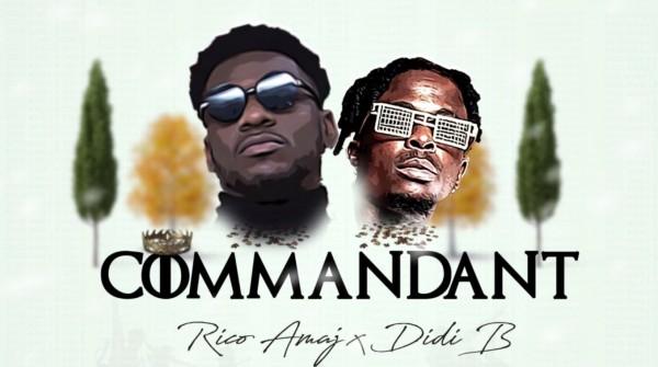 RICO AMAJ FEAT DIDI B - COMMANDANT - Afrobeat