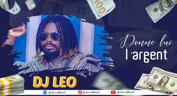 Dj Léo - Donne-lui L'argent - Coupé Décalé