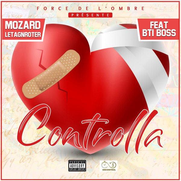 Mozard Letagnroter Ft. Bti Boss - Controlla
