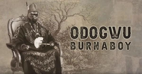Burna Boy - Odogwu - Naïja