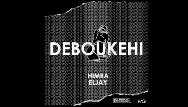 Himra Feat Eljay - Deboukehi - Rap
