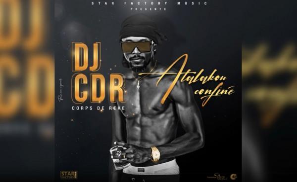 DJ CDR - Atalaku Confiné