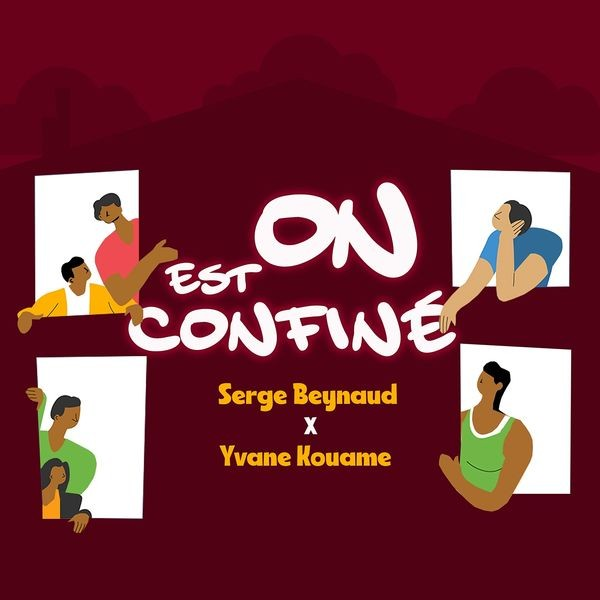 Serge Beynaud & Yvane Kouame - On est confiné - Coupé Décalé