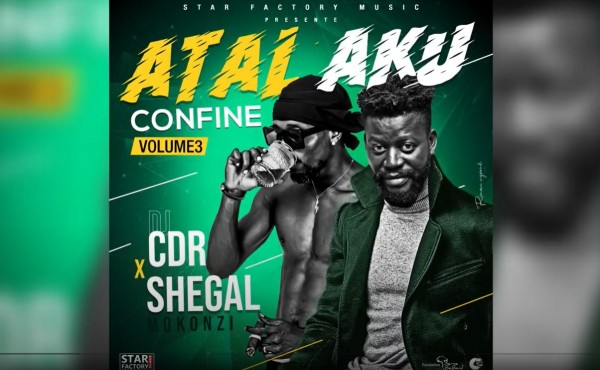 DJ CDR Ft. Shegal - Atalaku Confiné - Volume 3 - Coupé Décalé