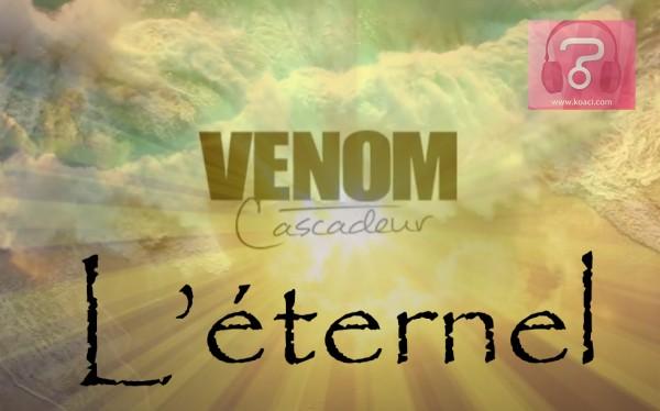 Venom Cascadeur - L'éternel - Coupé Décalé