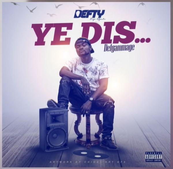 Defty - Ye dis - Rap