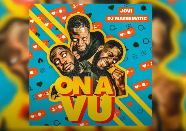 Jovi x DJ Mathematic - On A Vu - Camer