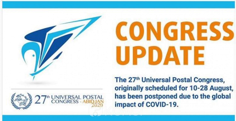 Côte d'Ivoire : Le Covid 19 fait reporter le congrès de l'Union postale  universelle  (UPU) prévu en août  à Abidjan