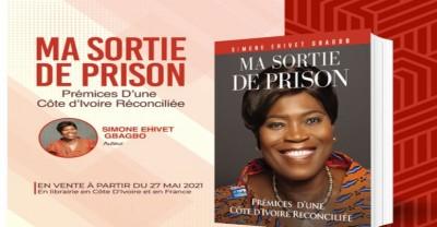 Côte d'Ivoire : Les grandes lignes du nouveau livre de Simone Gbagbo dénommé « Ma sortie de prison, prémices d'une Côte d'Ivoire Réconciliée »