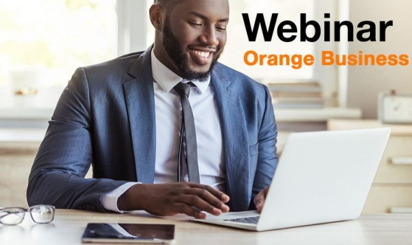 Covid-19 : Orange CI s'engage aux côtés de ses clients Entreprises en lançant les Webinar d'Orange Business