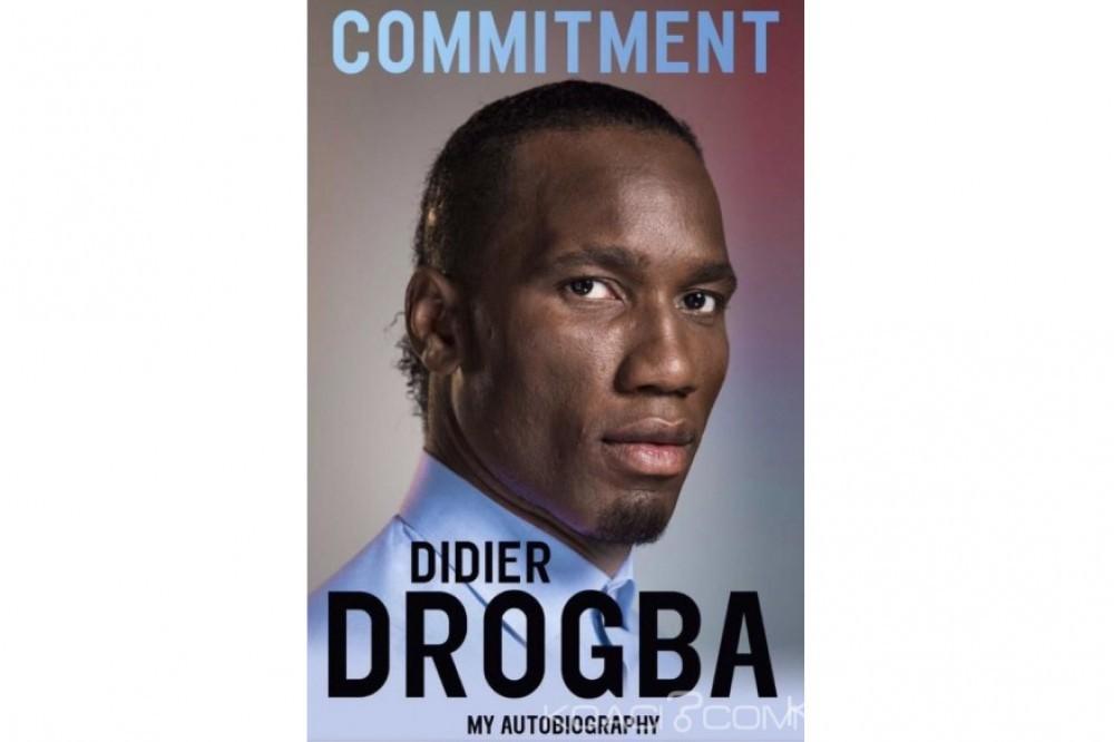 Côte d'Ivoire : Didier Drogba sort son autobiographie en novembre prochain