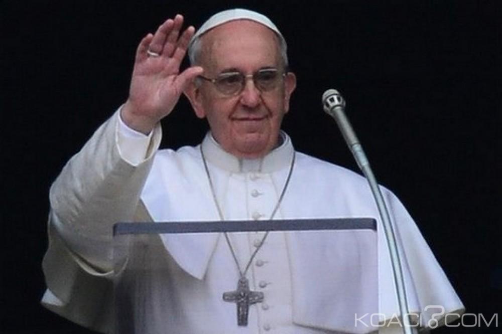 Afrique : Le Pape François demande à l'Europe de cesser par exploiter le continent et prône le partage
