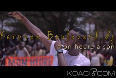 Kerozen Boulevard Dj - Mon Heure a sonné - Coupé Décalé