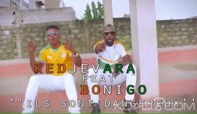 Kedjevara - Ils Sont Dangeureux Ft. Bonigo - Togo