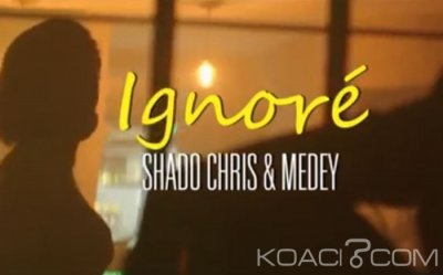 SHADO CHRIS - IGNORE Ft MEDEY - Afro-zouk