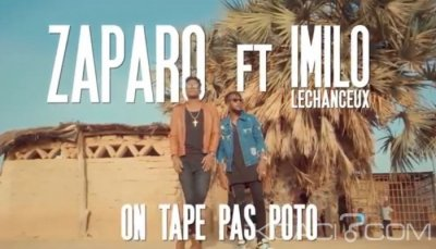 Zaparo - On tape pas poto Ft Imilo Lechaceux - Camer